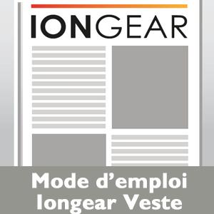 Mode emploi Iongear Veste